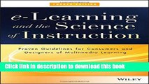 Read e-Learning and the Science of Instruction: Proven Guidelines for Consumers and Designers of