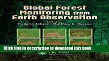 Read Global Forest Monitoring from Earth Observation (Earth Observation of Global Changes)  Ebook