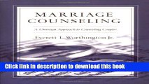 Download Marriage Counseling: A Christian Approach to Counseling Couples  PDF Free