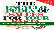 Read Books The Encyclopedia of Sauces for Your Pasta: The Greatest Collection of Pasta Sauces Ever