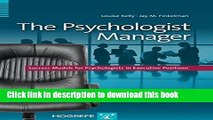 Read Book The Psychologist Manager: Success Models for Psychologists in Executive Positions E-Book