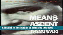 Read The Years of Lyndon Johnson, Vol. 2: Means of Ascent  Ebook Free