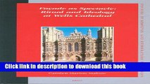 Read Book Facade as Spectacle: Ritual and Ideology at Wells Cathedral (Studies in Medieval and