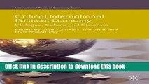 Read Critical International Political Economy: Dialogue, Debate and Dissensus  PDF Free