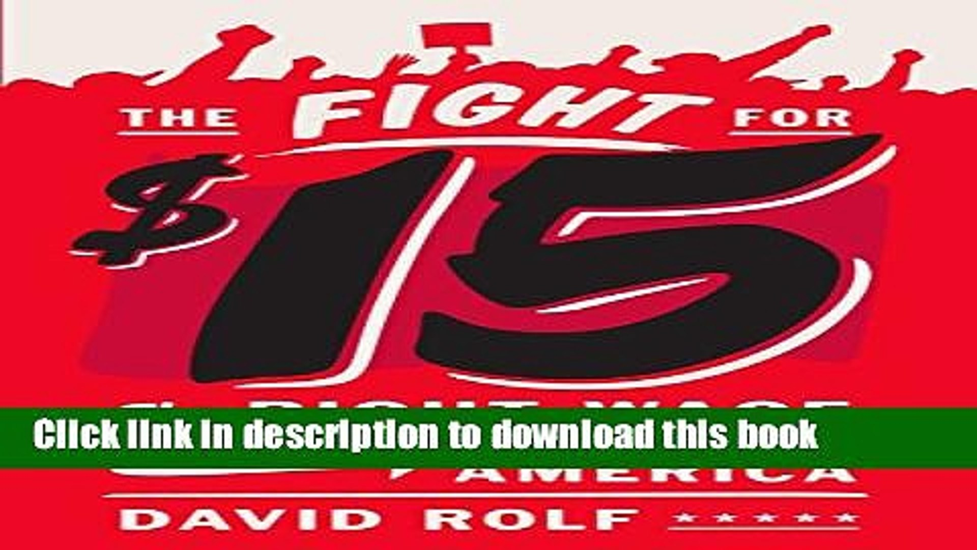 Read The Fight for Fifteen: The Right Wage for a Working America  Ebook Free