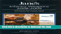 Download Jane s Infantry Weapons 2008-2009 (Jane s Weapon Systems Infantry)  EBook