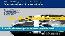 Read Dx Direct Set: Vascular Imaging: Direct Diagnosis in Radiology (Direct Diagnosis in