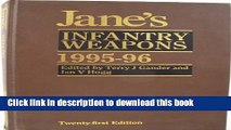 PDF Jane s Infantry Weapons 1995-96 (Jane s Weapon Systems Infantry)  EBook