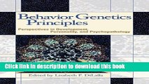 Read Book Behavior Genetics Principles: Perspectives in Development, Personality, and