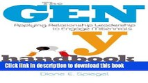 [PDF] The Gen Y Handbook: Applying Relationship Leadership to Engage Millennials Download Online
