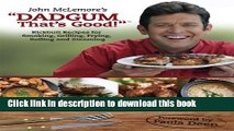 "Read Books John McLemore s ""Dadgum That s Good!"" E-Book Free"