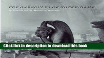 Read Book The Gargoyles of Notre-Dame: Medievalism and the Monsters of Modernity ebook textbooks