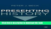Read Books Presenting History: Past and Present E-Book Free