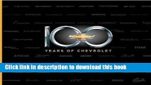 Read Book 100 Years of Chevrolet PDF Free