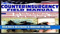 Download Books Counterinsurgency Field Manual - Tactics, Intelligence, Host Nation Forces,