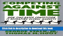 PDF Competing Against Time: How Time-Based Competition is Reshaping Global Mar  EBook