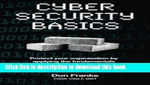 Read Cyber Security Basics: Removing cognitive barriers by focusing on the fundamentals Ebook Free