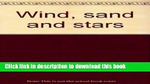 Read Wind, Sand and Stars  Ebook Free