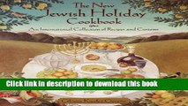 Read The New Jewish Holiday Cookbook: An International Collection of Recipes and Customs  Ebook Free