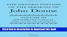 Read The Oxford Edition of the Sermons of John Donne: Volume 3: Sermons preached at the Court of