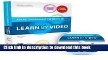 Read Adobe Photoshop Elements 10: Learn by Video 1st (first) Edition by Grey, Tim, video2brain, .