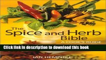 Read Books The Spice and Herb Bible: A Cook s Guide ebook textbooks