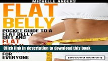 Read Book Flat Belly [Second Edition]: Pocket Guide to a Flat Belly Diet and Flat Belly Recipes