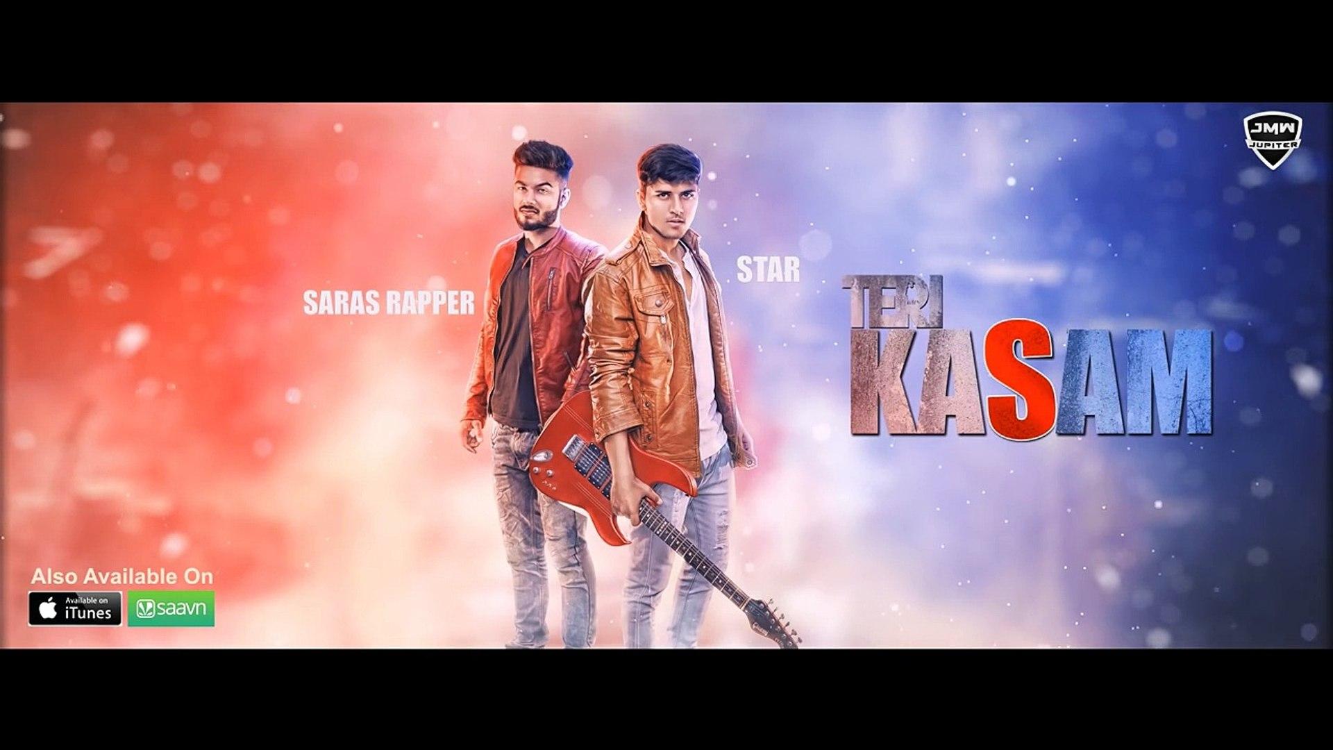Teri Kasam ● Star Ft Saras Rapper ● New Hindi Songs 2016 ● Jupiter Media Works