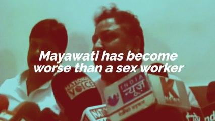 """Mayawati has become worse than a sex worker"" : BJP leader Dayashankar Singh"