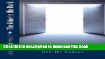 Read The Voice in the Dark: He finally found the light to lead him from the shadows  PDF Online