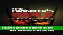 Download The Drinker s Bible: Shots! Shots! Shots! Ebook Free