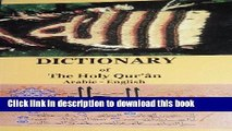 Download Dictionary and Glossary of the Quran English and