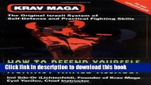 Download Krav Maga: How to Defend Yourself Against Armed Assault Ebook Online