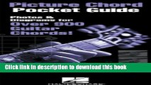 Read Book Picture Chord Pocket Guide: Photos   Diagrams for Over 900 Guitar Chords! E-Book Free