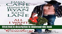 PDF All I Want for Christmas is a Cowboy Free Books