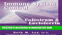 PDF Immune System Control: Colostrum   Lactoferrin  EBook