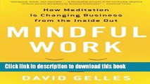 Read Books Mindful Work: How Meditation Is Changing Business from the Inside Out (Eamon Dolan)