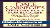 Read Books Dale Carnegie s Lifetime Plan for Success: The Great Bestselling Works Complete In One