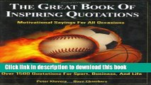 Read Book The great book of inspiring quotations: Motivational sayings for all occasions ebook
