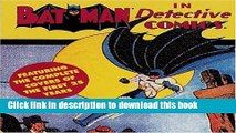Download Batman in Detective Comics: Featuring the Complete Covers of the First 25 Years  Ebook Free
