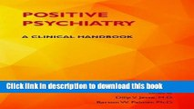 [PDF] Positive Psychiatry: A Clinical Handbook Read Online