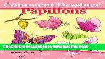 Read Comment Dessiner: Papillons: Livre de Dessin: Apprendre Dessiner  Ebook Online