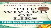 Read Books The Wizard of Lies: Bernie Madoff and the Death of Trust Ebook PDF
