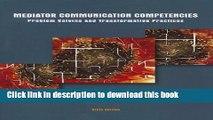 [PDF] Mediator Communication Competencies (6th Edition) Read Full Ebook