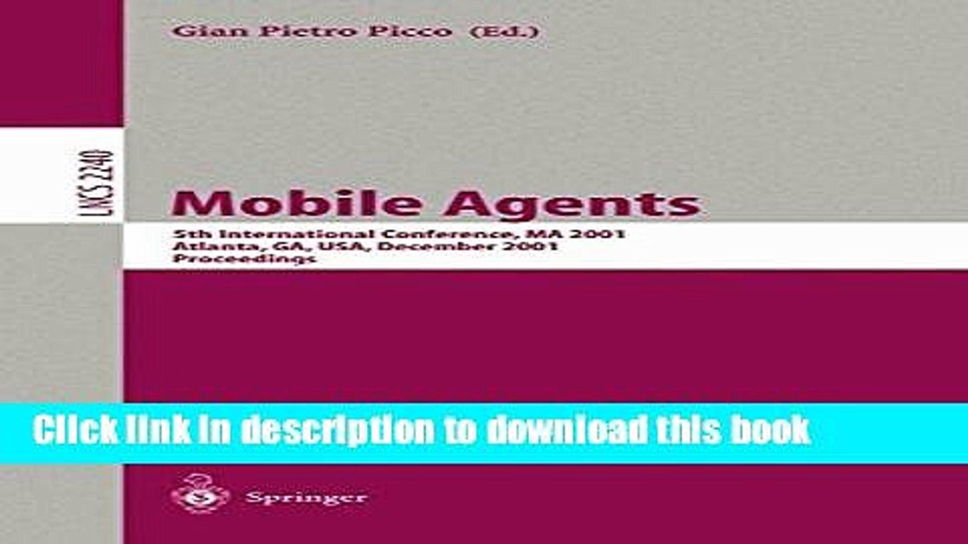 PDF Mobile Agents: 5th International Conference, MA 2001 Atlanta, GA, USA, December 2-4, 2001