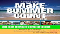 Read Make Summer Count: Programs   Camps for Teens   Kids 2008 (Peterson s Make Summer Count: