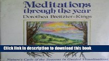 Download Meditations Through the Year: Nature s Cycle of the Seasons in Guided Visualisation  EBook