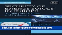 PDF Security of Energy Supply in Europe: Natural Gas, Nuclear and Hydrogen (Loyola De Palacio