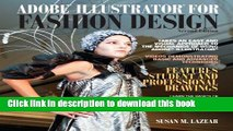 Read Adobe Illustrator for Fashion Design Plus MyFashionKit -- Access Card Package (2nd Edition)