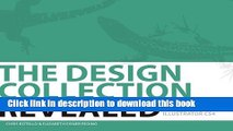 Read The Design Collection Revealed, Hardcover: Adobe Indesign CS4, Adobe Photoshop CS4, and Adobe